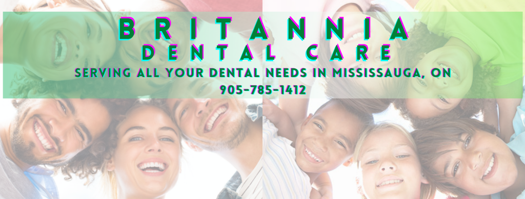 Britannia Dental care for all your family dental needs in Mississauga, beautiful smiles